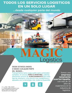 carga marítima Magic Logistic is a leading maritime, air cargo transporter with Warehousing services, established since 1984. Our Main Office in Puerto Rico counts with over 100,000sqft and expands to five terminals in North America. Magic will handle both LTL (less than trailer load) and TL (trailer load) shipments. http://www.magictransport.com/