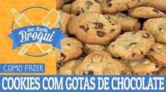 COMO FAZER COOKIES COM GOTAS DE CHOCOLATE | Ana Maria Brogui #16