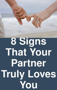 8 signs that your partner truly loves you Really Love You, Sex And Love, Quotes About Love And Relationships, Relationship Advice, Partner Questions, This Or That Questions, 8th Sign, Meant To Be Together, If You Love Someone