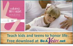 Teach your children and teens to value life from the very start!   These age appropriate activities and lessons can help.