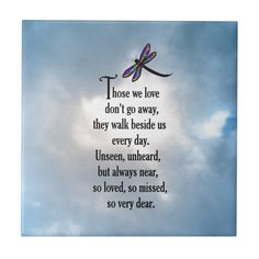 Memorial poems - Dragonfly So Loved Poem Ceramic Tile Zazzle com Citation Souvenir, Dragonfly Quotes, Dragonfly Meaning, Small Dragonfly Tattoo, Dragonfly Art, Sympathy Quotes, Condolences Quotes, Condolence Messages, Sympathy Gifts