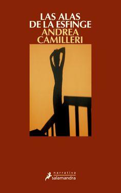 Las alas de la esfinge / Andrea Camilleri ; traducción del italiano de María Antonia Menini Pagés