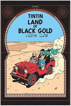 Tintin goes undercover to the middle east to solve a mysterious oil crisis, and he inadvertently gets caught up in a coup attempt.