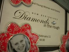 "New Beginnings idea ""Diamonds in the rough: Come unto Christ and be perfected in Him"" ."