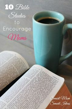 10 Bible Studies to Encourage Moms via @smartmomideas