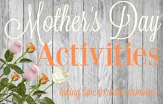 A list of Mother's Day Activities plus 2 DIY gift ideas!  Mother's Day is around the corner and we are busy creating gifts, baking sweet treats, and getting ready for a day of relaxation and family! There are so many great ways to spend Mother's Day!  In the past we have done everything from going …