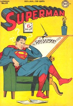 Hold On! You Mean Along With All The Other Work Superman Does He Has To Write And Illustrate His Own Comic Book Adventures Too?