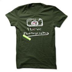 I love photography - #men t shirts #hooded sweatshirt. ORDER HERE => https://www.sunfrog.com/Hobby/I-love-photography-27178479-Guys.html?id=60505