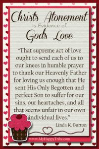 Feb. 2017, Christ's Atonement Is Evidence of God's Love