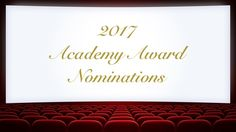 2017 Academy Award Nominations || Page and Screen #movies #academyawards #oscars