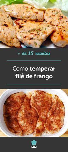 Confira mais de 15 receitas para temperar frango! #receita #receitadefrango #receitacaseira #filedefrango #frango #temperarfrango #comida #peitodefrango #almoço #jantar