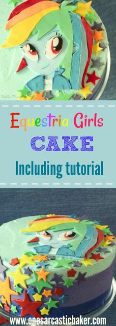 Equestria gilrs, My little pony cake. Including a tutorial for Rainbow dash cake topper and striped buttercream cake.