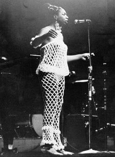 Nina Simone was known for her fashions as well as her songs. This crocheted dress is awesome.