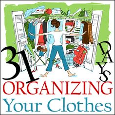 Bless Your Dress Mess: Introduction - 31 Days of Organizing Your Clothes