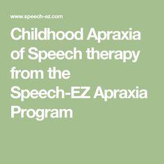 Childhood Apraxia of Speech therapy from the Speech-EZ Apraxia Program