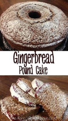 Pound Cake ⋆ One Acre Vintage & Pumpkin Patch Mtn. Extremely soft and fluffy Gingerbread Pound Cake from One Acre Vintage HomesteadExtremely soft and fluffy Gingerbread Pound Cake from One Acre Vintage Homestead Köstliche Desserts, Delicious Desserts, Dessert Recipes, Picnic Recipes, Italian Desserts, Health Desserts, Holiday Baking, Christmas Baking, Italian Christmas