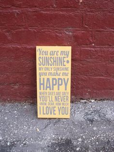 You Are My Sunshine 12x24 Wood Sign by TheCraftyGeek86 on Etsy, $40.00