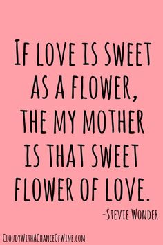 If you've found the perfect mothers day card for your mom, but can't find the right words to express exactly how you feel about her, this collection of 20 mothers day quotes is a good start!