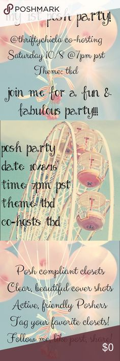 Co-Hosting My 1st Posh Party Saturday 10/8 @7p PST I am so excited to be co-hosting my 1st Posh Party! Theme & co-hosts are TBD. It will be the evening party (7pm PST) on Saturday, October 8th. Please like this post to be updated on details & help me spread the word! Tag your favorite closets & comment to be considered for a Host Pick! I would love to hear from Poshers who have never had a HP! I am also looking for beautiful cover shots, and active sharers!!! Please join me for a fabulous…