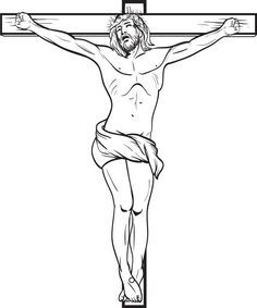 Jesus Christ Crucified On The Cross Coloring Page Jesus Drawings