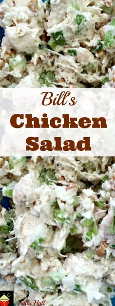Bill's Chicken Salad is a great family recipe, very quick and easy to make and great tasting. Serve in lettuce wraps, sandwiches, on it's own, the sky's the limit! | Lovefoodies.com