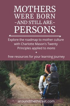 Mother culture starts with understanding ourselves as learners. Charlotte Mason's Twenty Principles offer a way to life-long learning - for moms! Gentle Parenting, Parenting Advice, Kids And Parenting, Charlotte Mason, Nature Study, Child Development, How To Stay Healthy, How To Apply, Learning