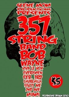 .357 String Band / Bob Wayne