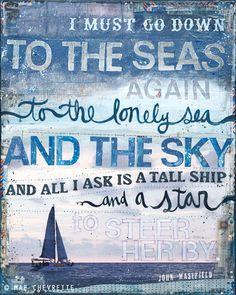 Sea Fever - inspirational nautical artwork with blues, rustic beach decor word art typography poem. $42.00, via Etsy.