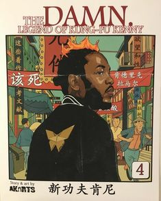 Kendrick Lamar: The Legend Of Kung Fu Kenny Arte Do Hip Hop, Hip Hop Art, First Art, Kung Fu Kenny, Rapper Art, Rap Wallpaper, Photocollage, Dope Art, Graphic Design Posters