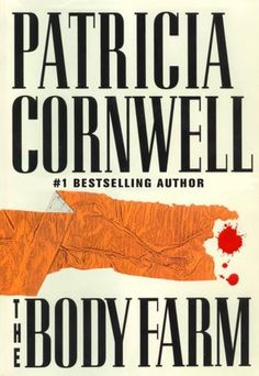 The Kay Scarpetta Series, by Patricia Cornwell Have read all of these.
