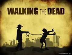 Walking the Dead :)