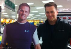 Tom Brady & Tom Brady!  I am the guy on the Standee..love this one!!
