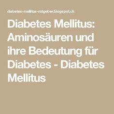 Diabetes Mellitus: Aminosäuren und ihre Bedeutung für Diabetes - Diabetes Mellitus