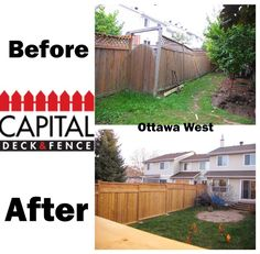More before and after! Contact us now today and save time waiting! http://www.capitaldeckandfence.ca/