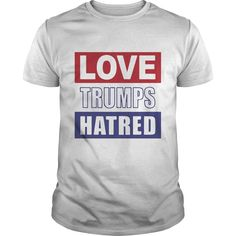 love trumps hatred Perfect T-shirt /Guys Tee / Ladies Tee / Youth Tee / Hoodies / Sweat shirt / Guys V-Neck / Ladies V-Neck/ Unisex Tank Top / Unisex Long Sleeve t shirt design website ,cool t shirts for men ,custom shirt design ,tee shirt designer , quality t shirts ,mens cotton t shirts ,design at shirt ,crazy t shirts ,t shirt cool ,funny t shirt designs ,women's t shirts ,long t shirts for men ,sale t shirts ,order t shirts ,tshirts men ,funny tshirt sayings ,printed t shirts for men…