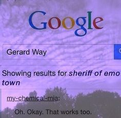 The sheriff of emo town...okay. Never heard that one before.