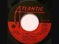 Margie Joseph - Come Lay Some Lovin' On Me