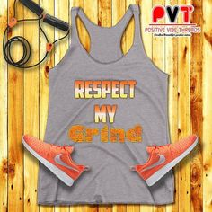 Respect the Grind!! 💪🏼👚💪🏼  Check out the website for this and other dope tees!   Positivevibethreads.com 👚✌🏼💋💪🏼