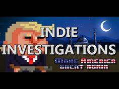Make America Great Again (Indie Investigations)