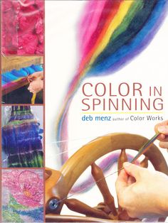 Deb Menz - Color in spinning