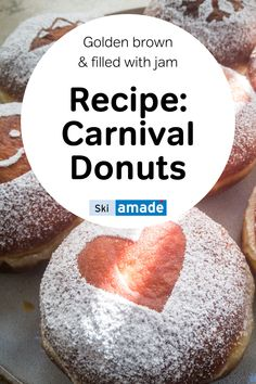 Golden brown baked carnival donuts filled with jam - learn in this blog post how you can bake the delicacy yourself. Donut Filling, Jam Recipes, Golden Brown, Skiing, Carnival, Canning, Fruit, Food, Marmalade Recipe