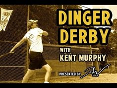 Baseball Wisdom - Dinger Derby With Kent Murphy
