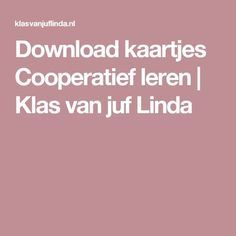 Download kaartjes Cooperatief leren   Klas van juf Linda Ticket, Visible Learning, Spelling, Education, Biology, First Class, Learning, Teaching, Studying