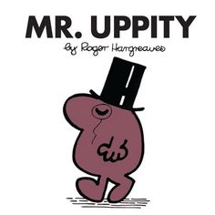 Buy Mr Uppity Mr Men and Little Miss by Roger Hargreaves at Mighty Ape NZ. The Mr Men and Little Miss series of titles now feature spine art. Collect the 46 Mr Men titles so the spine art reveals a picture when all titles are. Mr Men Little Miss, Little Miss Books, Mr Men Books, Little Miss Characters, Mister And Misses, Classic Library, Rude People, Having No Friends, Little Miss Sunshine