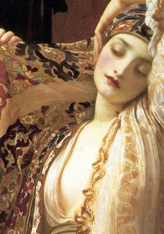 c0ssette:  Lord Frederic Leighton,Light of the Harem,detail,circa 1880.