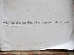 When the dreamer dies what happens to the dream?