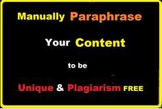 manually paraphrase 1k content, paraphrase to be unique by antoniopraize