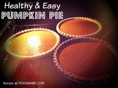 Healthy Pumpkin Pie & Coconut Whipped Cream - This recipe is super easy and fast to make, perfect for your holiday table this Thanksgiving! http://foodbabe.com/2014/11/25/easy-healthy-pumpkin-pie/  ...or stick with a ton of sugar and hormone-filled evaporated #MonsantoMilk to the mix.