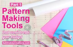 You don't have to have the most expensive patternmaking tools to make or alter your own patterns. You can start with the very basic, and upgrade later.