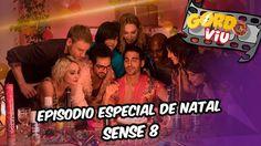 Sense 8 -  Episodio especial de natal - Gordo Viu